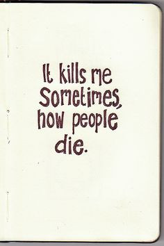 the book thief - quote by Death....how ironic More
