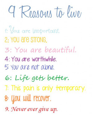 Reasons to live #quote
