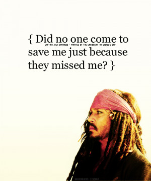 FAVORITE CAPTAIN JACK SPARROW QUOTES (in no particular orden)↳ Did ...