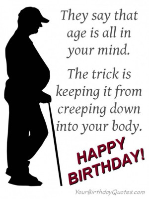 birthday quotes funny wishes age body mind 570x759 Age is all in your ...