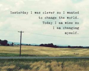 Wise Quotes, Quotes Rumi, Amazing Quotes, Change, Quotes By Rumi, Rumi ...