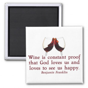 Wine Quote Franklin Refrigerator Magnets
