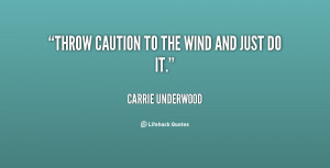 Carrie Underwood Quotes