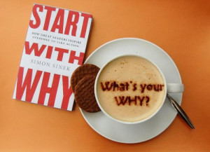 Start with Why: How Great Leaders Inspire Everyone to Take Action ...