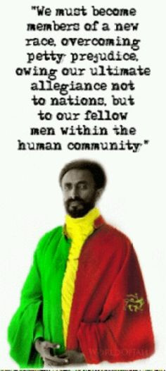 Haile Selassie... another excellent reason to think like the Rastafari ...