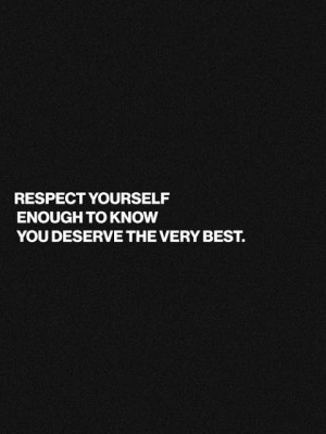 respect yourself self respect