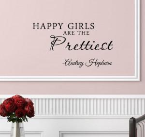 girls are the prettiest. Audrey Hepburn. Vinyl wall art Inspirational ...
