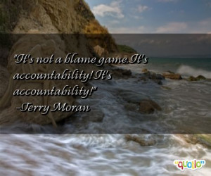 It's not a blame game . It's accountability ! It's accountability!