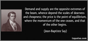 Demand and supply are the opposite extremes of the beam, whence depend ...