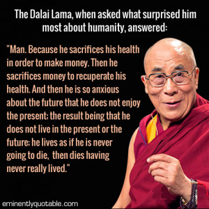 Mindfulness Quotes Dalai Lama Dalai Lama Quote