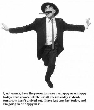 Groucho marx, quotes, sayings, happy, today, live