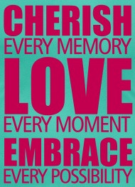 cherish every moment - Google Search