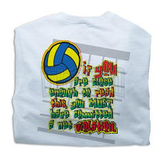 You can findthese fun volleyball slogans on volleyball t-shirts ...