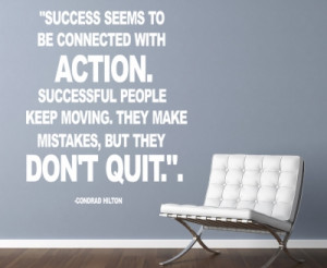 Conrad Hilton Success seems... Wall Decal Quotes