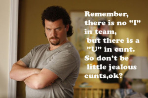 Kenny Powers rules.