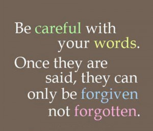 Careful With Words   Inspirational Quotes