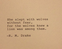 Drake - Hand Typed Typewriter Quote - She slept with wolves ...