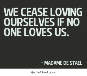 stael more love quotes motivational quotes life quotes success quotes