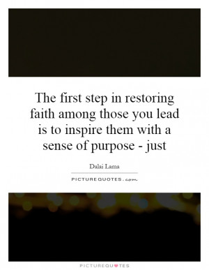 first step in restoring faith among those you lead is to inspire them ...