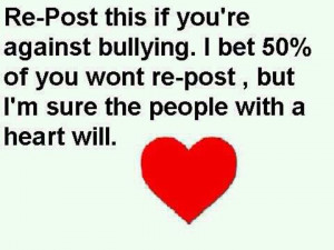 Re-post if you're against bullying