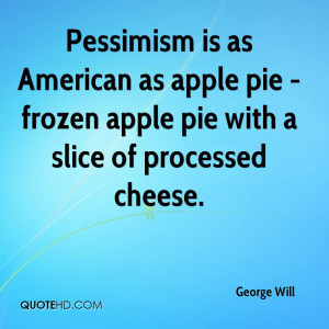 george-will-george-will-pessimism-is-as-american-as-apple-pie-frozen ...