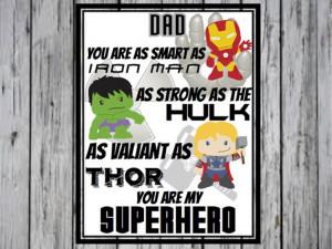 Dad Super Hero Print- You Are My Super Hero, Spiderman, Batman ...