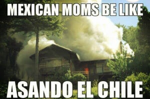 Mexican Moms Be Like #3