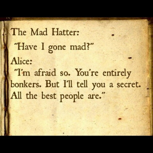 ... book quotes, inspirational, line, love, mad, mad hatter, quote, quotes