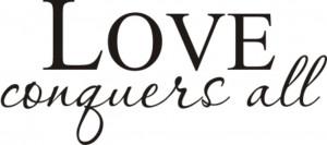 love conquers all wallpaper