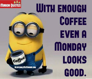 Funny Monday Quotes - Monday and Coffee