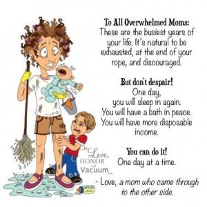 Quick Encouragement for Overwhelmed Moms