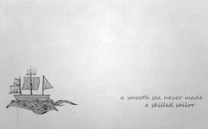 Smoothing Sailing Quote