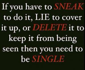 lie, cheat, delete