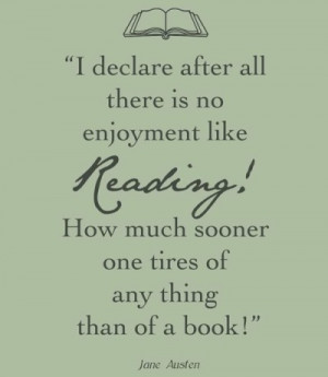 declare after all there is no enjoyment like reading! How much ...