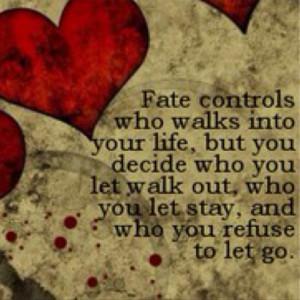 Fate, life