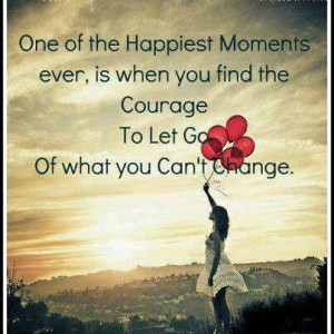 Find the courage to let go...