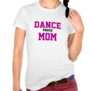 Dance Mom T-Shirts