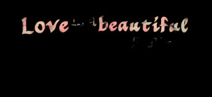 Quotes Picture: love is a beautiful feeling