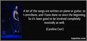 More Caroline Corr Quotes