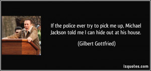 quote-if-the-police-ever-try-to-pick-me-up-michael-jackson-told-me-i ...