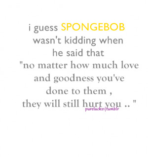 quotes of the day spongebob love quotes spongebob quotes about love