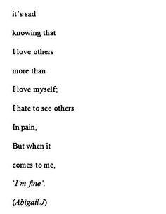 Fine, Poems, Im Fine, Quotes Depression Suicide Self, I M Fine ...