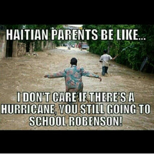 Haitian Parents Be Like Jokes from Instagram and Facebook