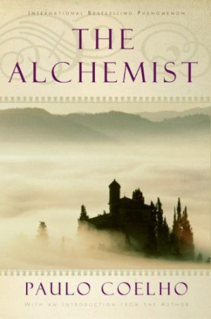 The Alchemist - Paulo Coelho in my 26 years of life, one of the best ...