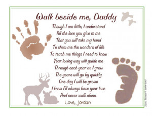 Walk Beside Me Daddy© Poem Baby / Child Handprint / Footprint ~ New ...