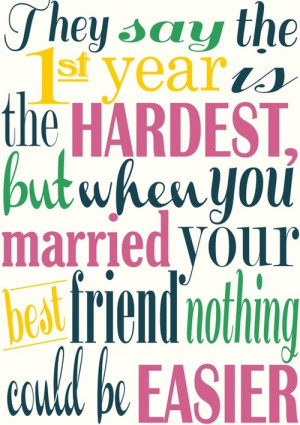 They Say the 1st Year Is the Hardest,but when You Married Your best ...