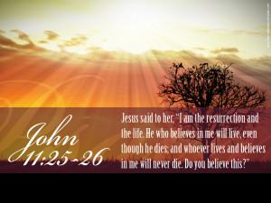 John 11:25-26 – The Resurrection And The Life Papel de Parede Imagem