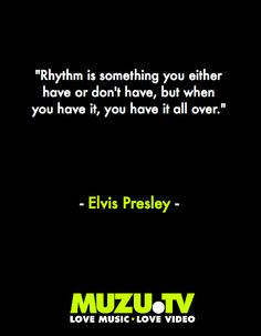 quote from the king of Rock 'n' Roll Elvis Presley #music #quotes ...