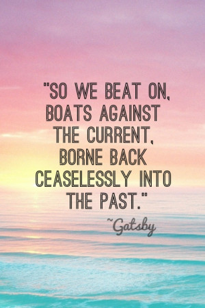 End quote from The Great Gatsby!