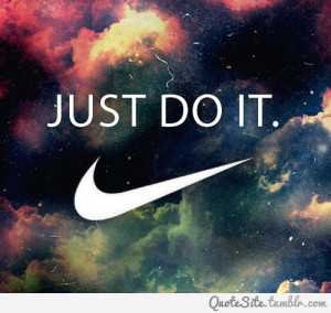 Nike Motivational Quotes Tumblr